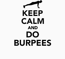 Keep calm and do burpees Unisex T-Shirt