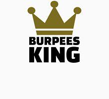 Burpees king Unisex T-Shirt