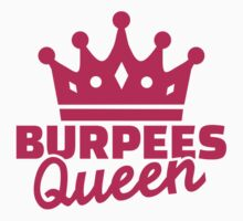 Burpees queen Kids Clothes