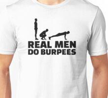 Real men do burpees Unisex T-Shirt