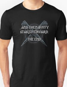 """Buffy staked Edward"" Unisex T-Shirt"