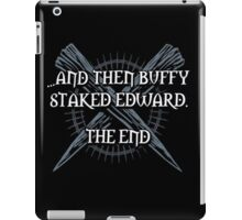 """Buffy staked Edward"" iPad Case/Skin"