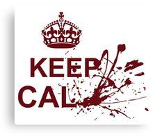 Keep Cal-... Canvas Print