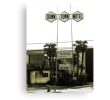 Motel - No Vacancy! One Night Stand Discount Available Canvas Print
