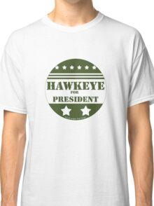 For President Hawkeye Classic T-Shirt