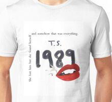 She Lost Him - 1989  Unisex T-Shirt