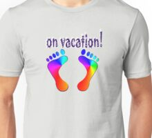 on vacation! Unisex T-Shirt