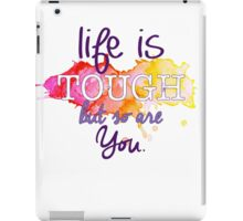 Life Is Tough Quote iPad Case/Skin