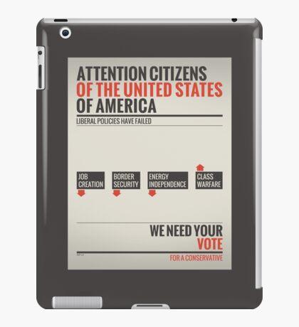 Liberal Policies Have Failed iPad Case/Skin