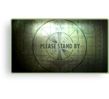Fallout - Please Stand By Canvas Print