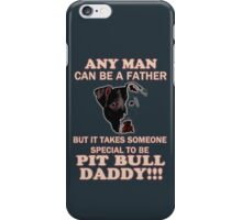pit bull daddy iPhone Case/Skin
