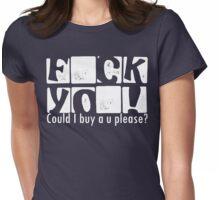 F CK YO ! Womens Fitted T-Shirt