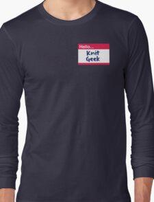 Hello, Knit Geek Long Sleeve T-Shirt