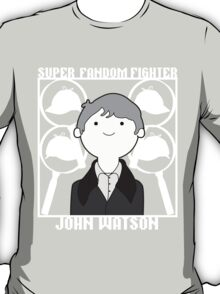 Super Fandom Fighter - Watson T-Shirt