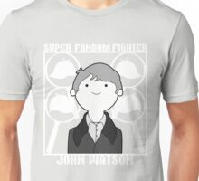 Super Fandom Fighter - Watson Unisex T-Shirt