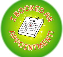Spoonie Stickers - I booked an appointment! (large) by Parkertron