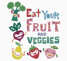 Eat Your Fruit & Veggies  Kids Clothes