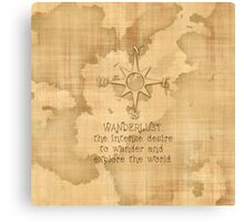 """Wanderlust..."""" Traveling Quote on Vintage Paper Canvas Print"""