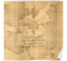 "Wanderlust..."" Traveling Quote on Vintage Paper Poster"