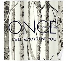 "Once Upon a Time (OUAT) - ""I Will Always Find You."" Poster"