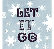 """Let it Go""Christmas Holiday Snowflake Snowman Winter Cold Blue Photographic Print"
