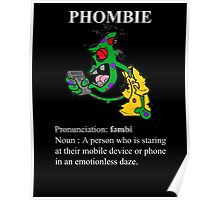 Phombie - Mobile Phone Zombie Poster