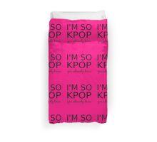 I'M SO KPOP - PINK Duvet Cover
