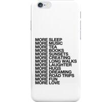 More Love. iPhone Case/Skin