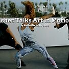 Chris Downey-Asher Talks Art in Motion Choreography by Redbubble Community  Team