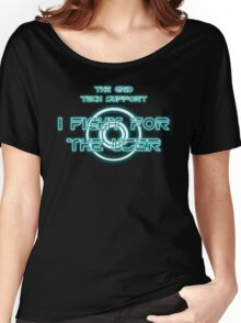 The Grid Tech Support - I Fight for the User Women's Relaxed Fit T-Shirt