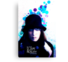 Not quite sure about reality Canvas Print