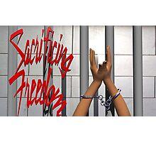 Sacrificing Freedom  Photographic Print
