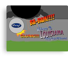 Louisiana: Pothole Capital Of America Canvas Print