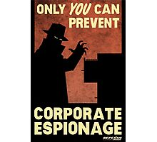 Only You Can Prevent Corporate Espionage - (Fallout print/poster) Photographic Print
