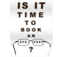 Eye Test Time To Book Chart and Glasses Poster