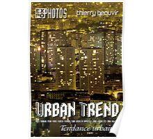 Expo Photo - Urban Trend Poster