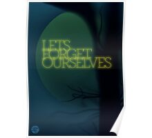 Let's Forget Ourselves Poster