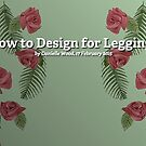 How to Design for Leggings by Redbubble Community  Team