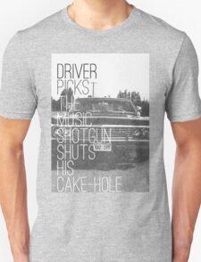Driver picks the music... Unisex T-Shirt