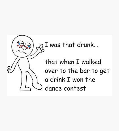 Drunk Funny Stickman Photographic Print