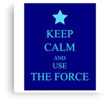 Keep Force Canvas Print