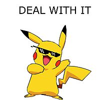 Pikachu - Deal with it Photographic Print