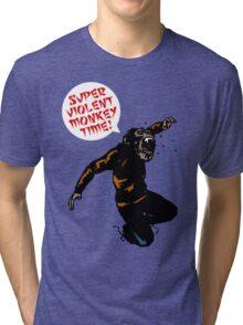 SUPERVIOLENTMONKEYTIME! Tri-blend T-Shirt