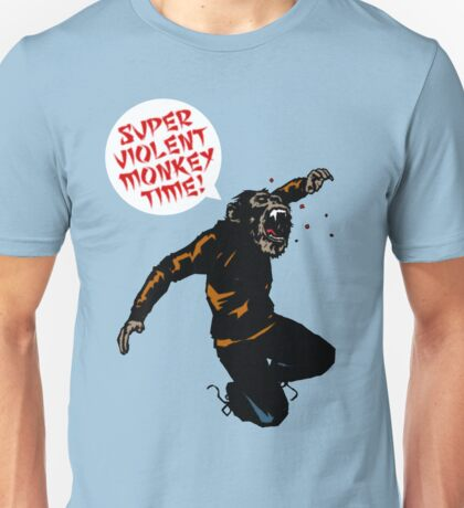 SUPERVIOLENTMONKEYTIME! Unisex T-Shirt