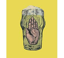 Hail The Beer Photographic Print