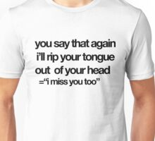 """I miss you too""/mickey season 1 Unisex T-Shirt"