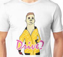 Drive ? Unisex T-Shirt