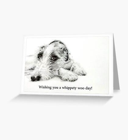 Whippety Woo! Greeting Card