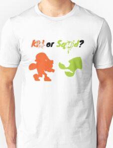 Kid or Squid? T-Shirt
