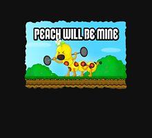 Peach will be mine! Unisex T-Shirt